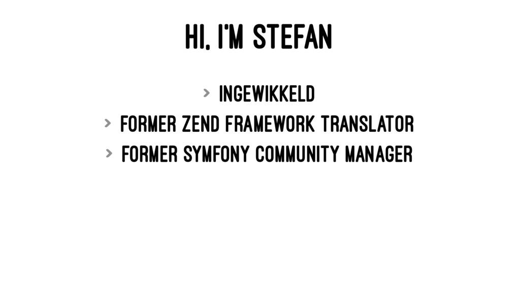 HI, I'M STEFAN > Ingewikkeld > former Zend Fram...
