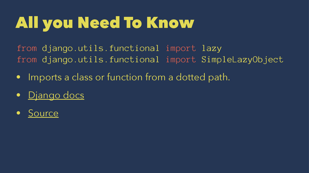 All you Need To Know from django.utils.function...