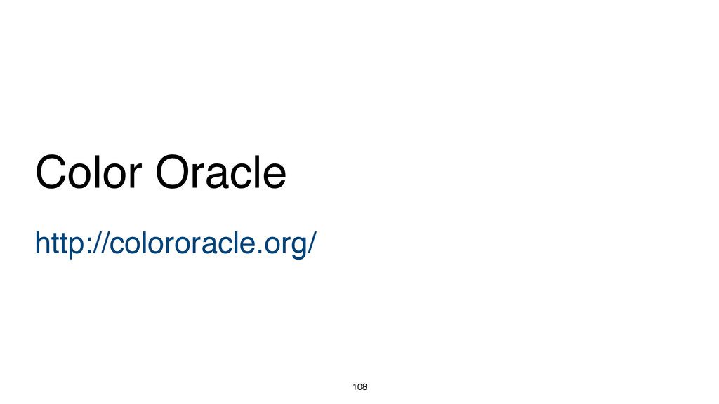 108 http://colororacle.org/ Color Oracle