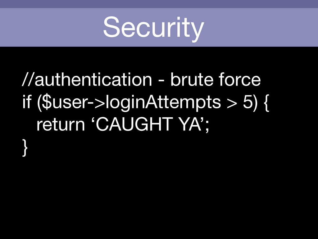 Security //authentication - brute force  if ($u...