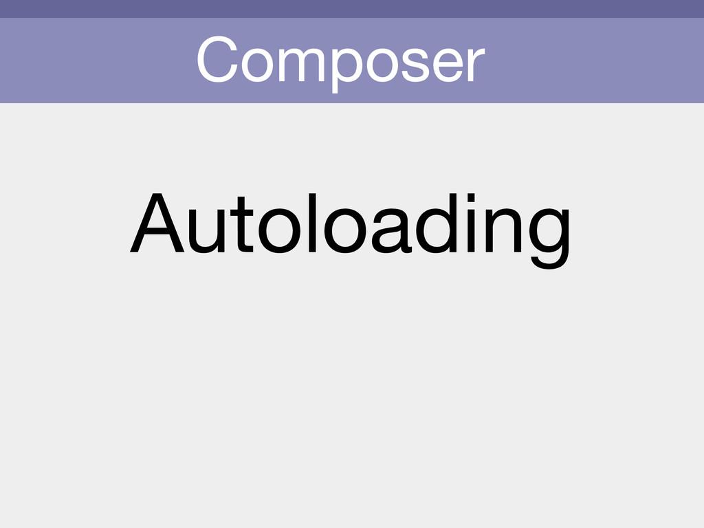 Composer Autoloading