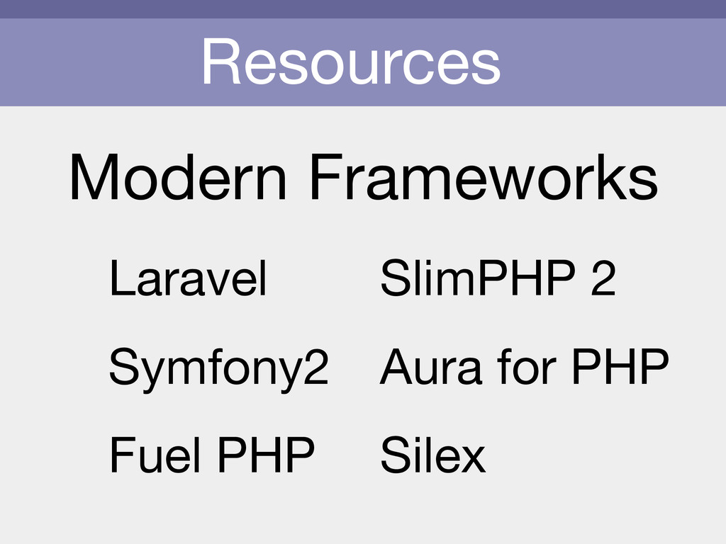 Resources Modern Frameworks Laravel  Symfony2  ...
