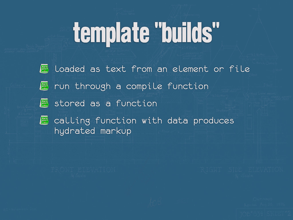 "template """"""builds"""""" loaded as text from an el..."