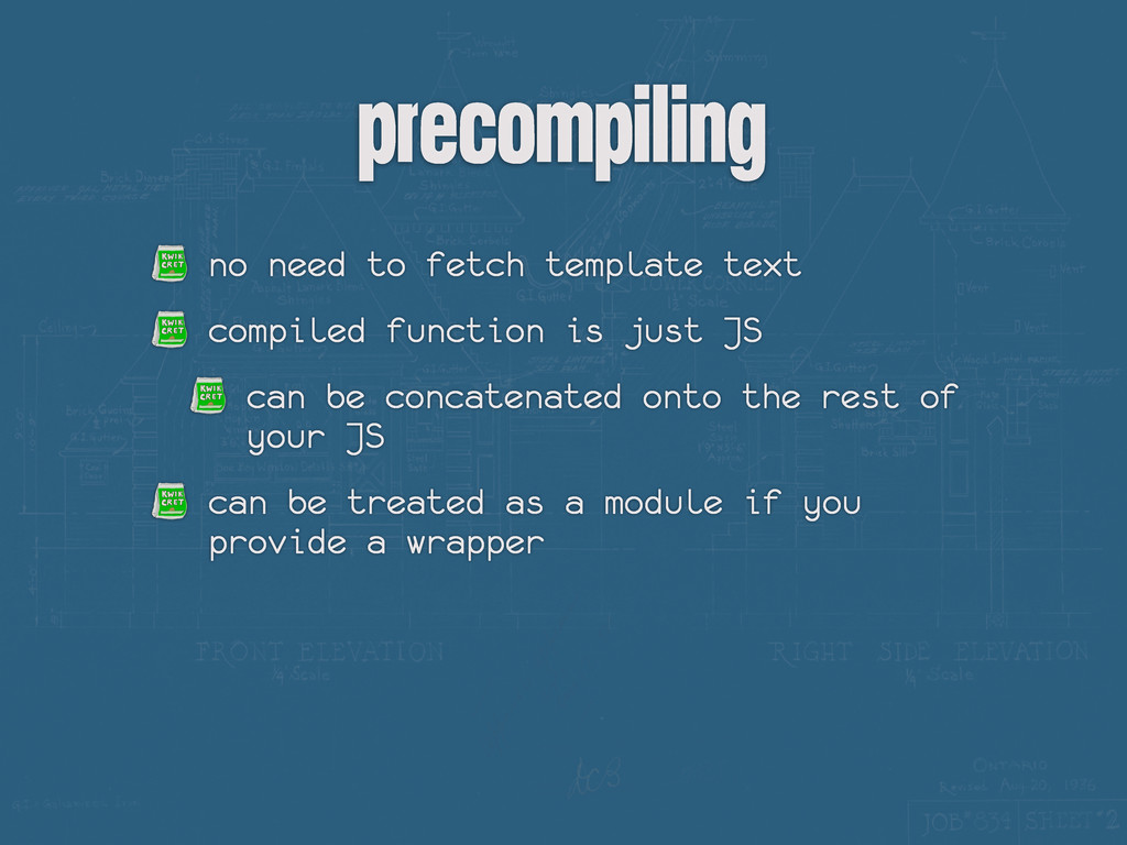 precompiling no need to fetch template text com...