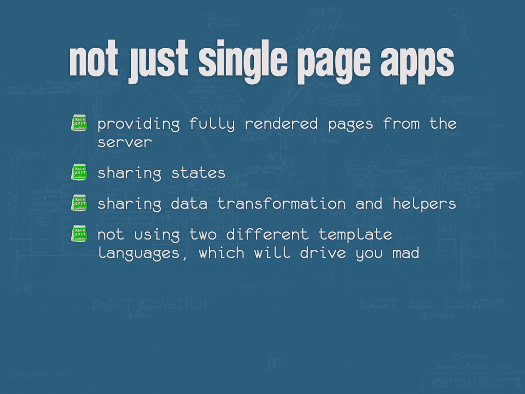 not just Single Page Apps providing fully rende...