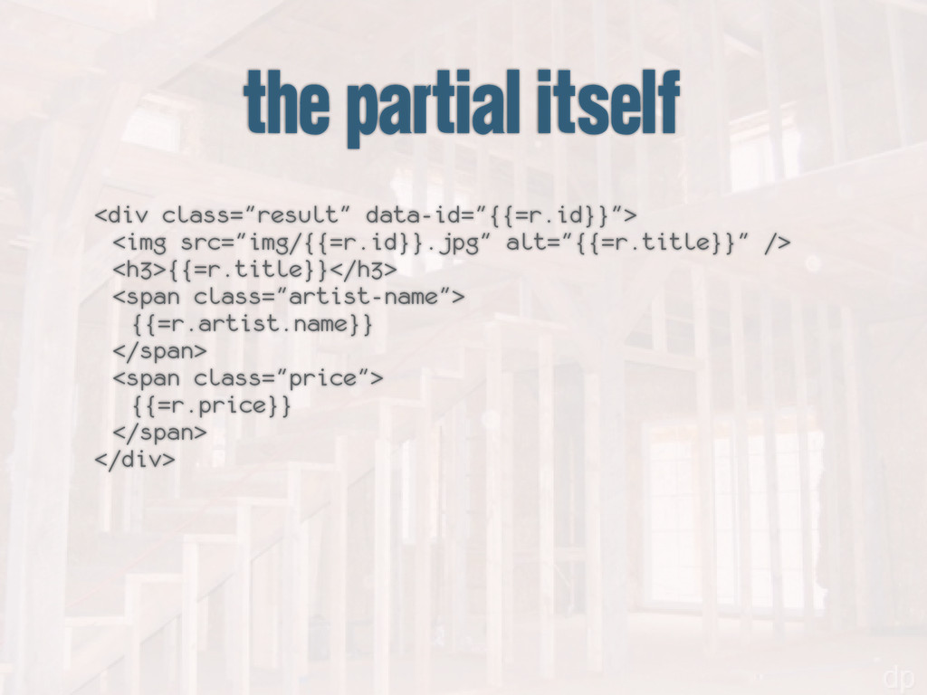"""the partial itself <div class=""""result"""" data-id=..."""