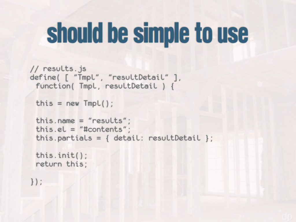 should be simple to use // results.js define( [...