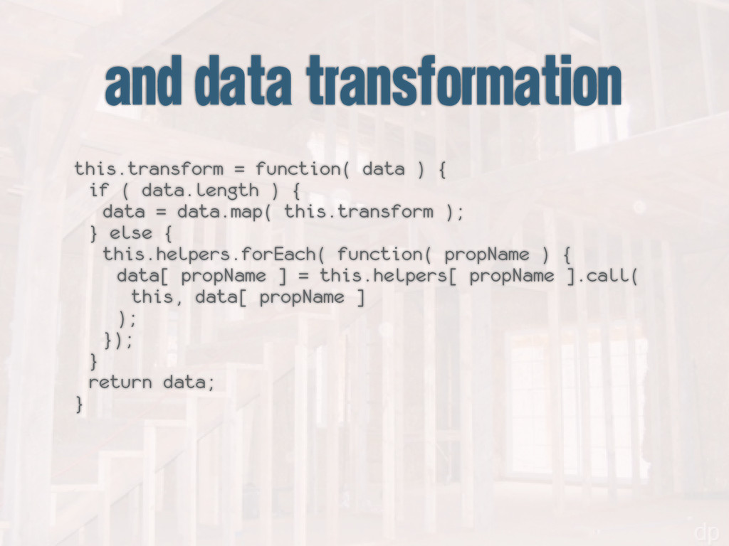 and data transformation this.transform = functi...