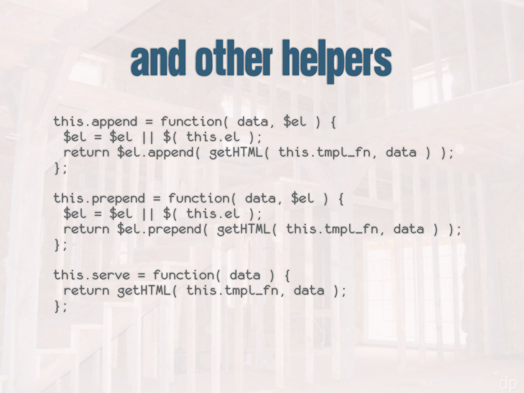 and other helpers this.append = function( data,...