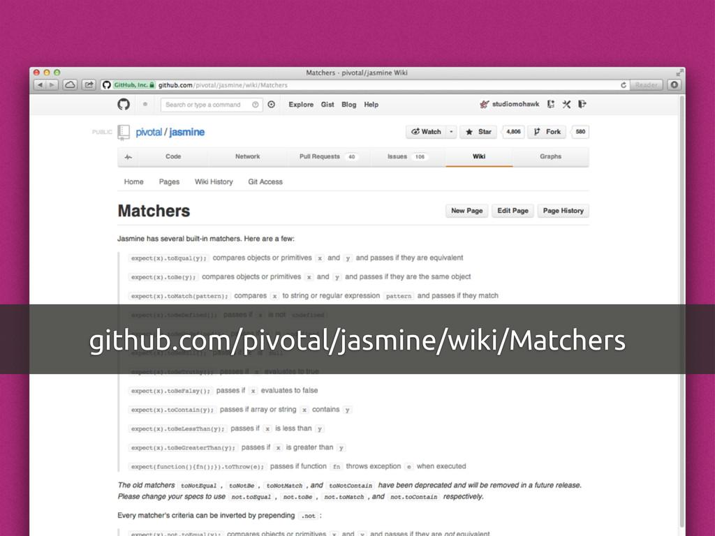 github.com/pivotal/jasmine/wiki/Matchers