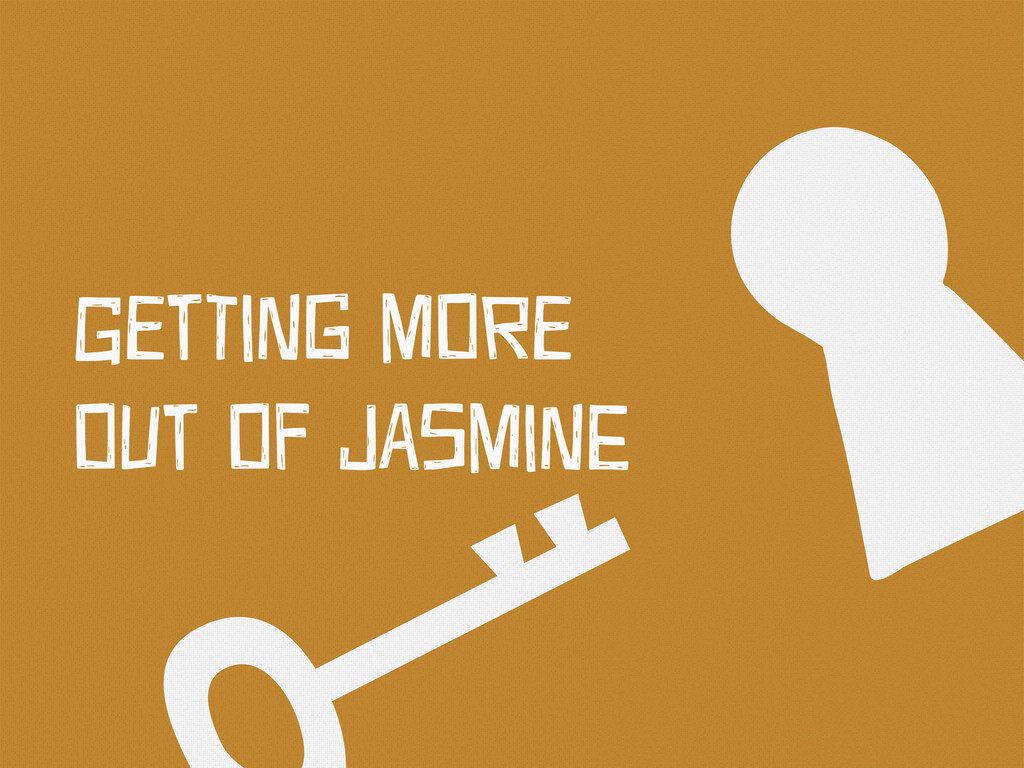 ` GEtTiNg MOrE OUt OF JAsMiNe