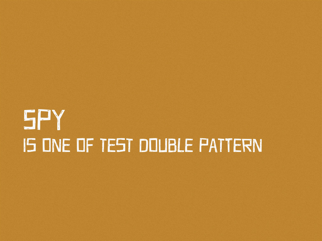 Is OnE Of TEsT DOuBlE PaTtErn SPy