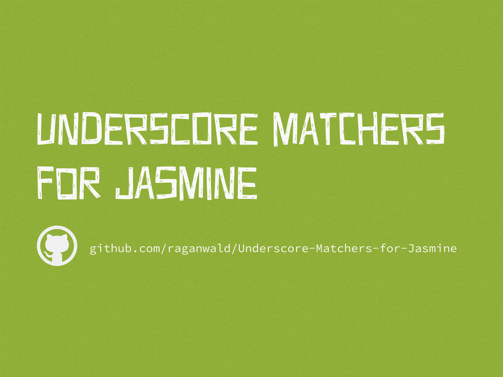  github.com/raganwald/Underscore-Matchers-for-...