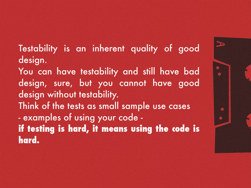 g Testability is an inherent quality of good de...