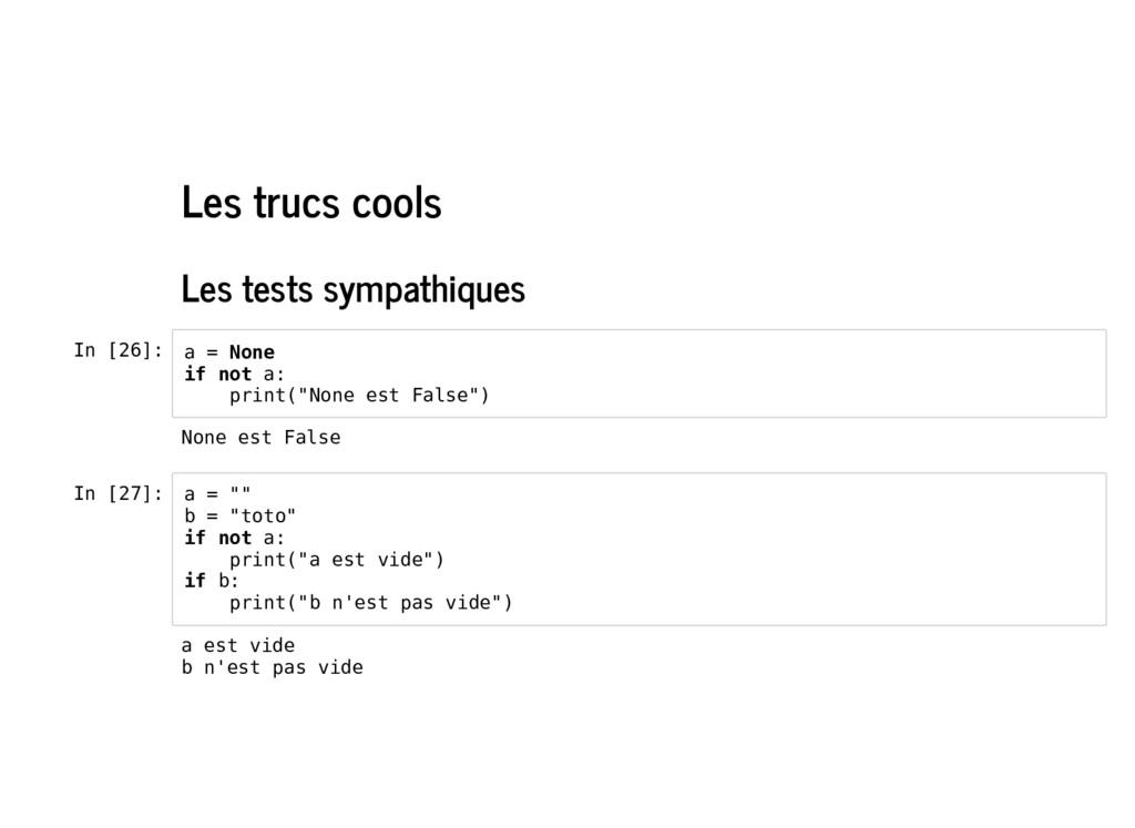 Les trucs cools Les tests sympathiques In [26]:...
