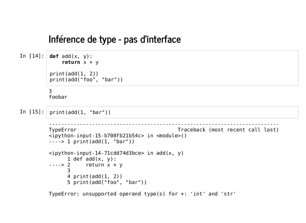 Inférence de type - pas d'interface In [14]: In...