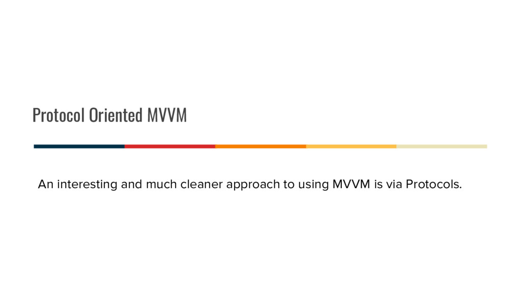 Protocol Oriented MVVM An interesting and much ...