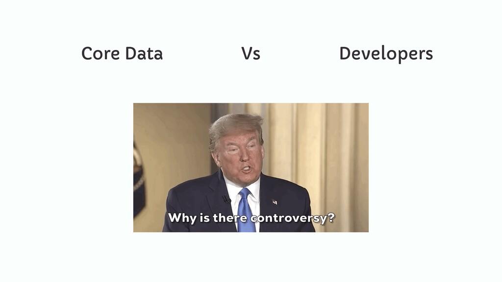 Core Data Vs Developers