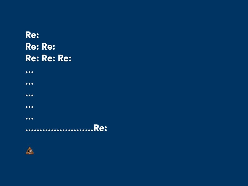 Re: Re: Re: Re: Re: Re: … … … … … ……………………Re: