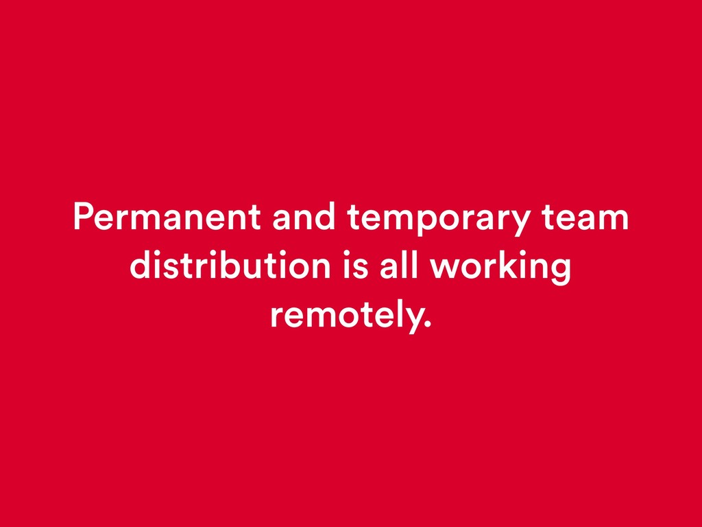 Permanent and temporary team distribution is al...