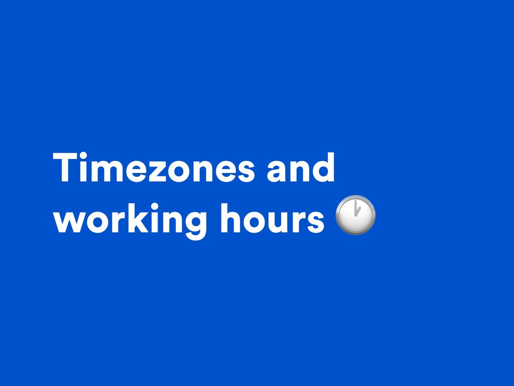 Timezones and working hours