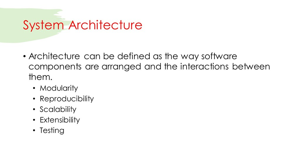 System Architecture • Architecture can be defin...