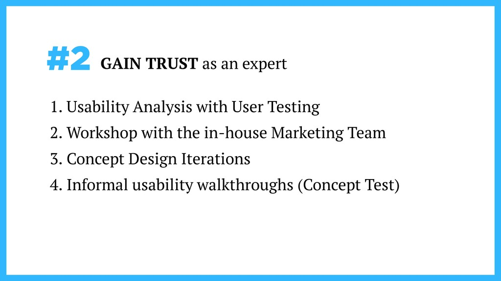 #2 GAIN TRUST as an expert 1. Usability Analysi...