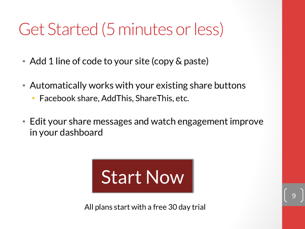 Get Started (5 minutes or less) • Add 1 line ...