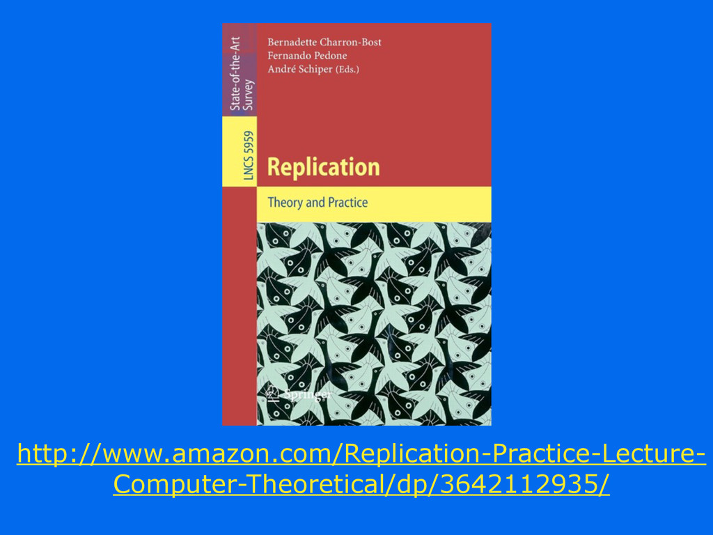 http://www.amazon.com/Replication-Practice-Lect...