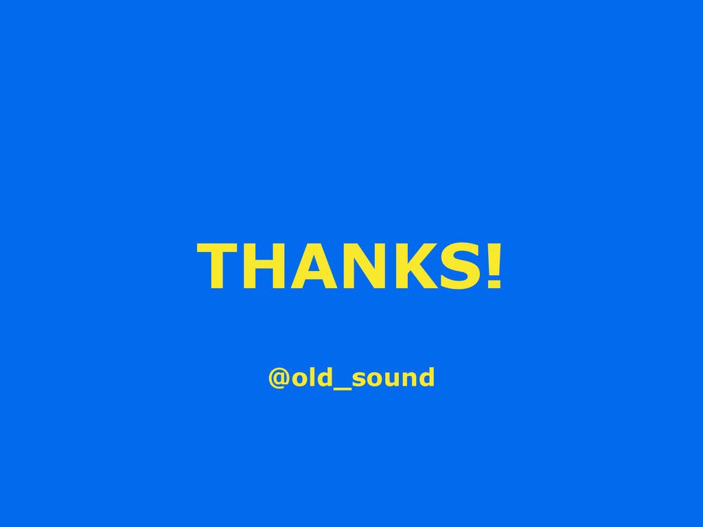 THANKS! @old_sound