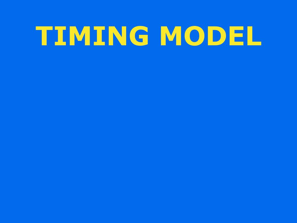 TIMING MODEL