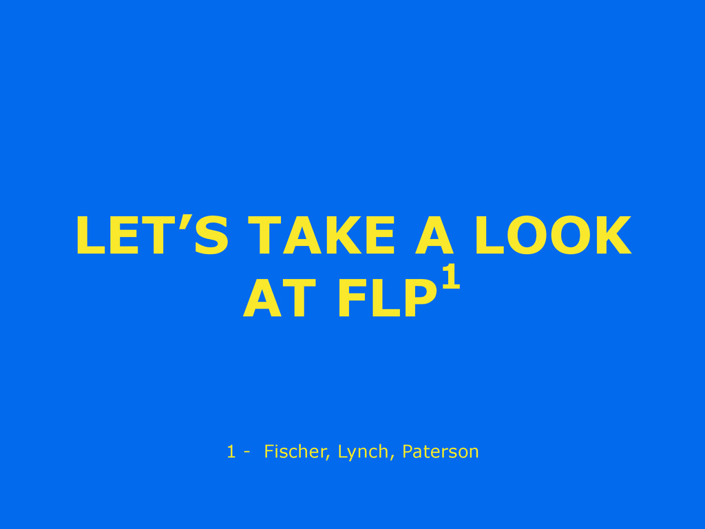 LET'S TAKE A LOOK AT FLP1 1 - Fischer, Lynch, P...