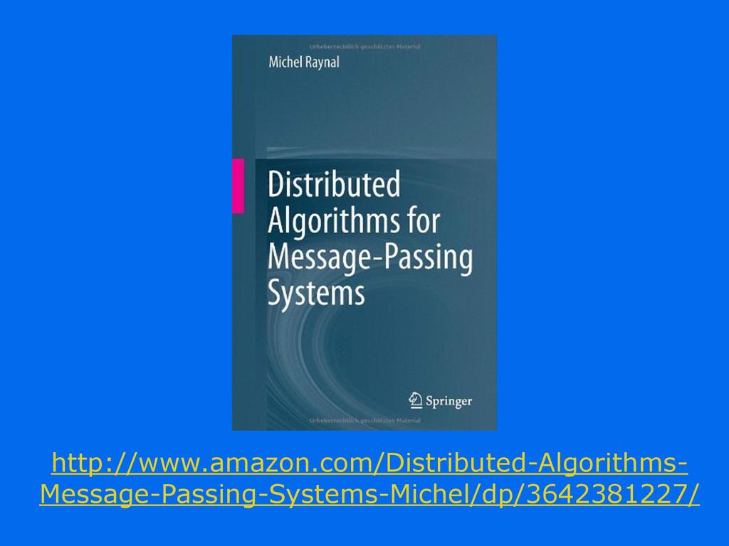 http://www.amazon.com/Distributed-Algorithms- M...