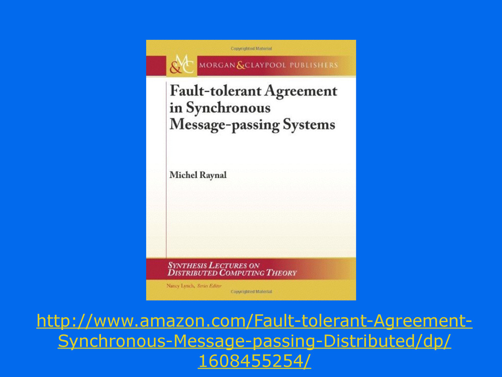 http://www.amazon.com/Fault-tolerant-Agreement-...