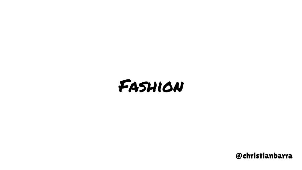 Fashion @christianbarra