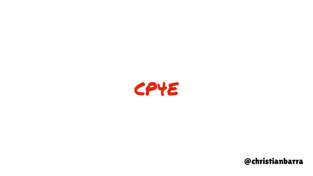CP4E @christianbarra