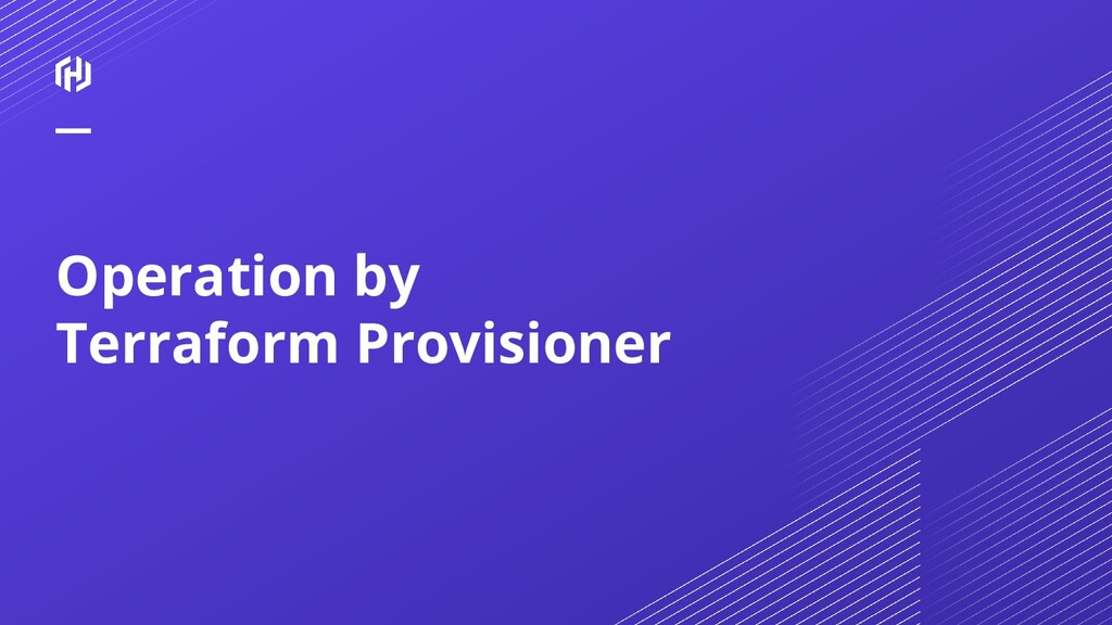 Operation by Terraform Provisioner