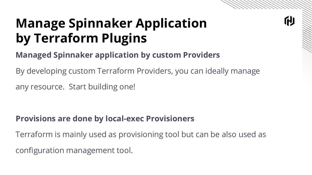 Manage Spinnaker Application by Terraform Plugi...