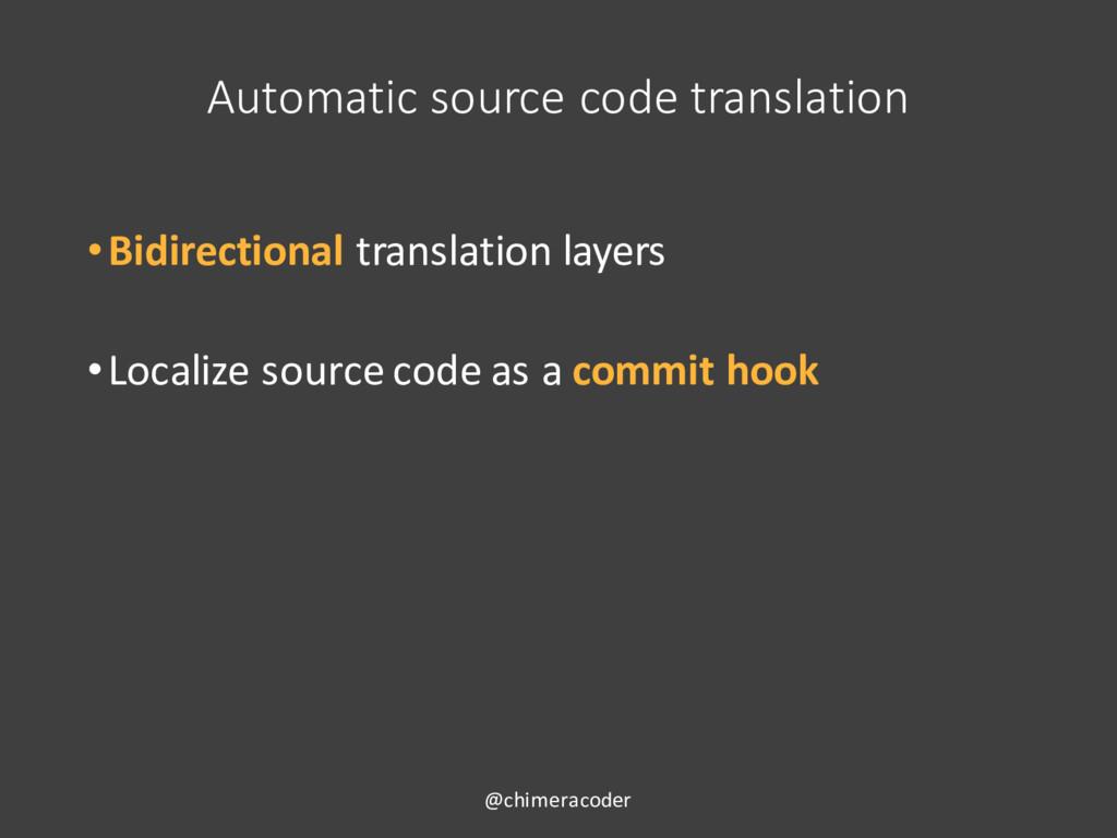 Automatic source code translation •Bidirectiona...