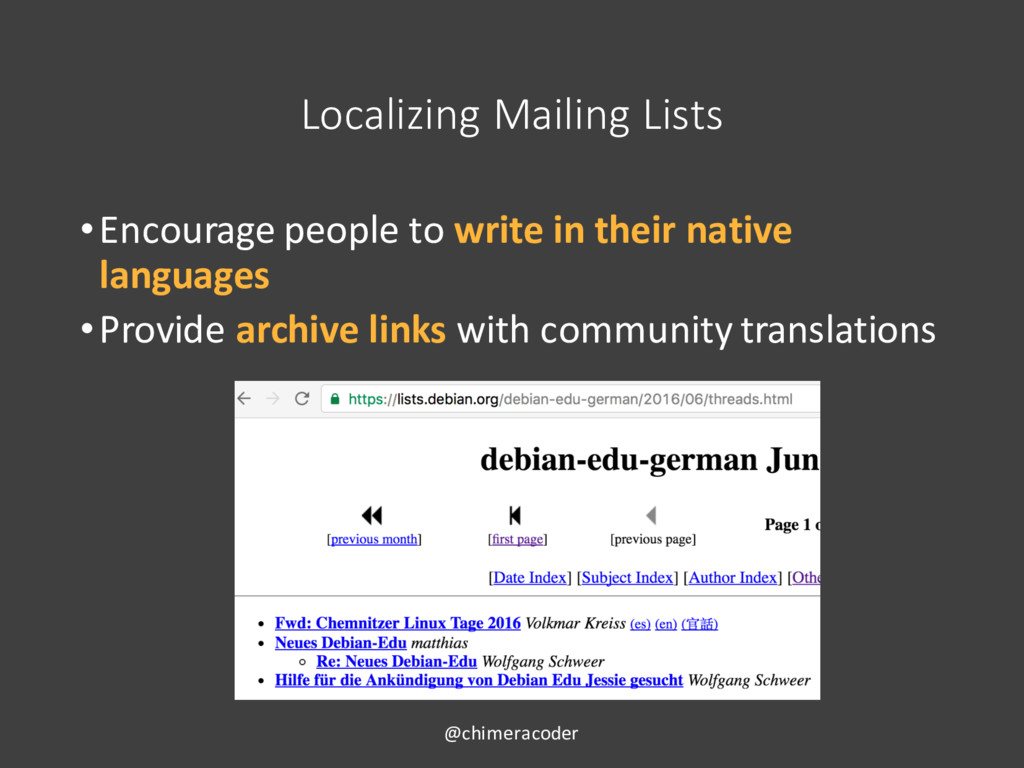 Localizing Mailing Lists •Encourage people to w...
