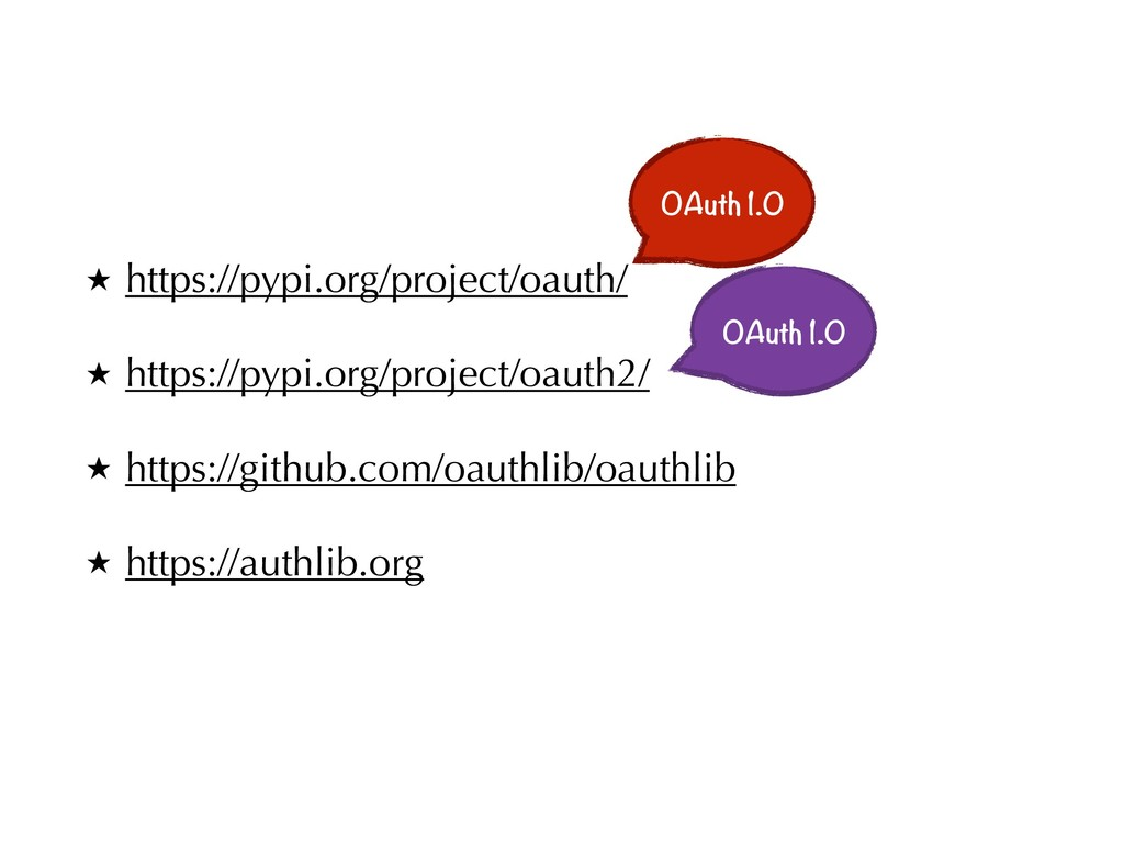★ https://pypi.org/project/oauth/ ★ https://pyp...