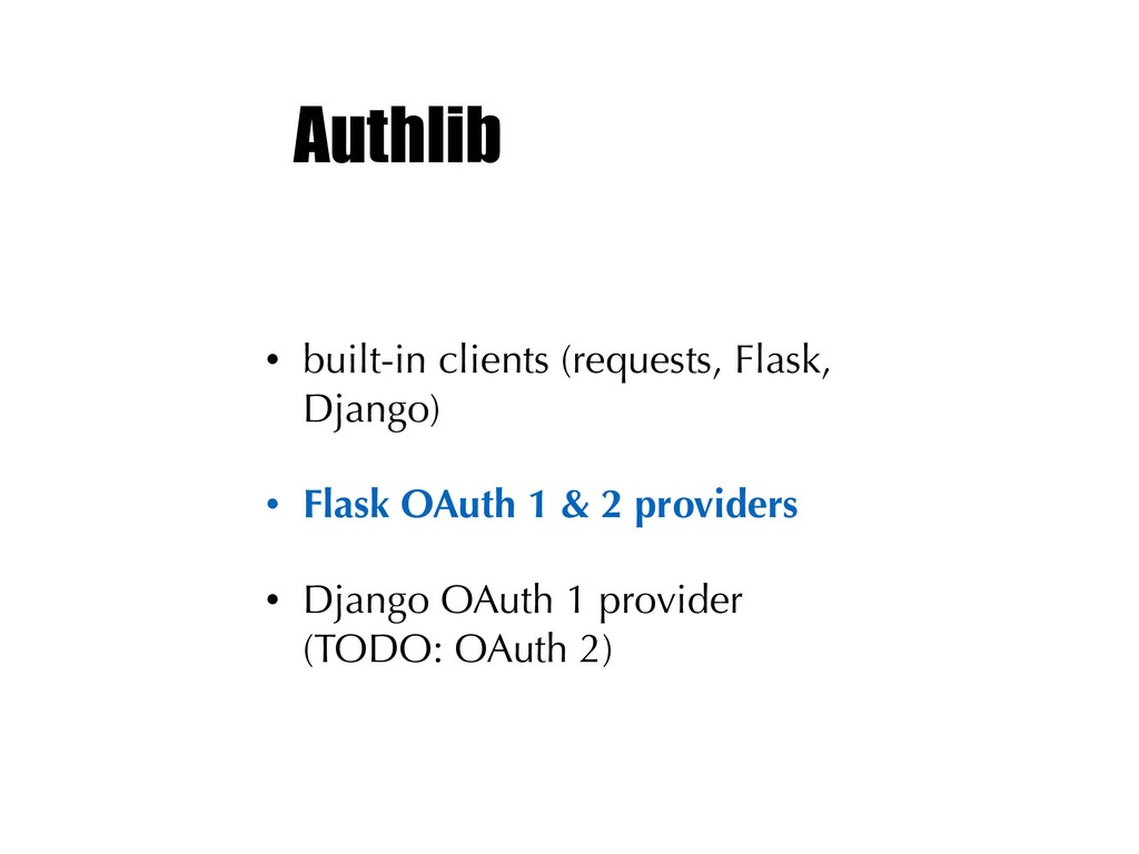 Authlib • built-in clients (requests, Flask, Dj...