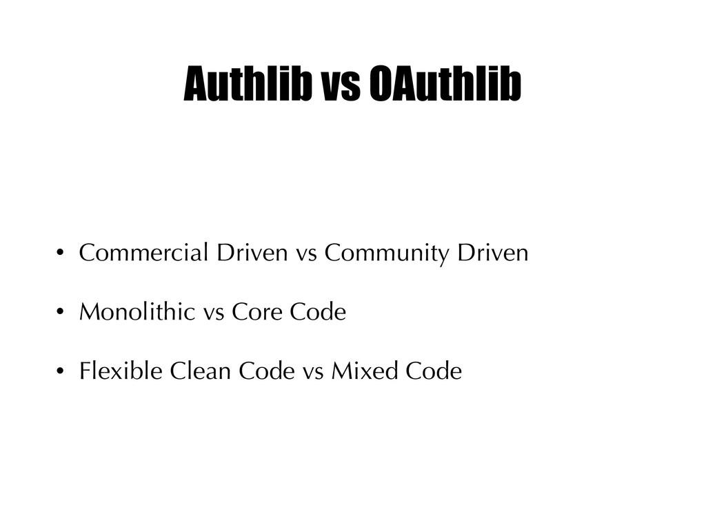 Authlib vs OAuthlib • Commercial Driven vs Comm...