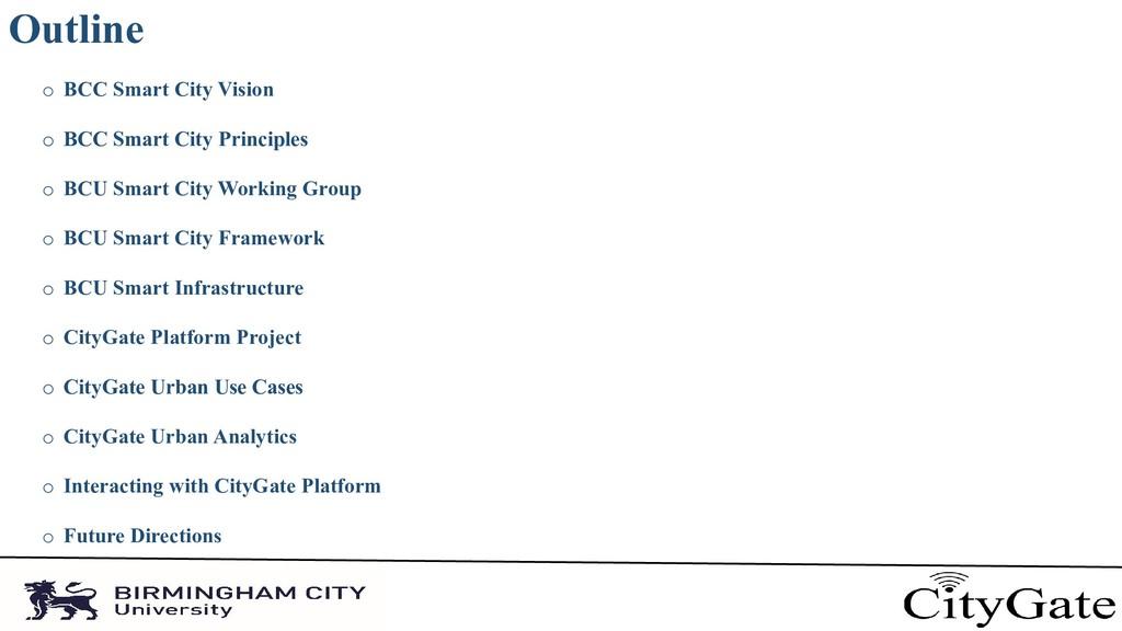 Outline o BCC Smart City Vision o BCC Smart Cit...