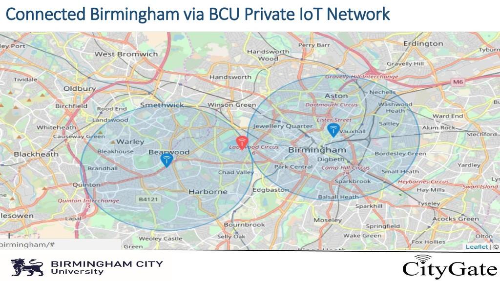 Connected Birmingham via BCU Private IoT Network