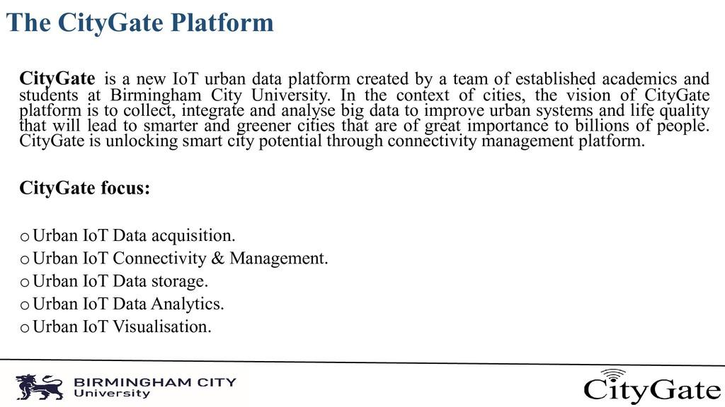 The CityGate Platform CityGate is a new IoT urb...