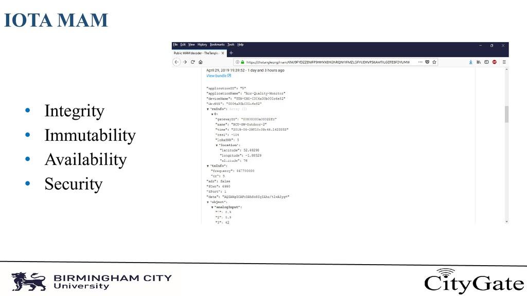 IOTA MAM • Integrity • Immutability • Availabil...