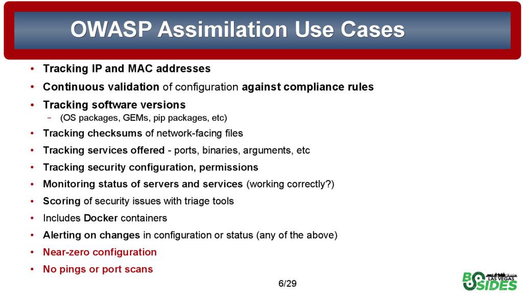 6/29 OWASP Assimilation Use Cases OWASP Assimil...