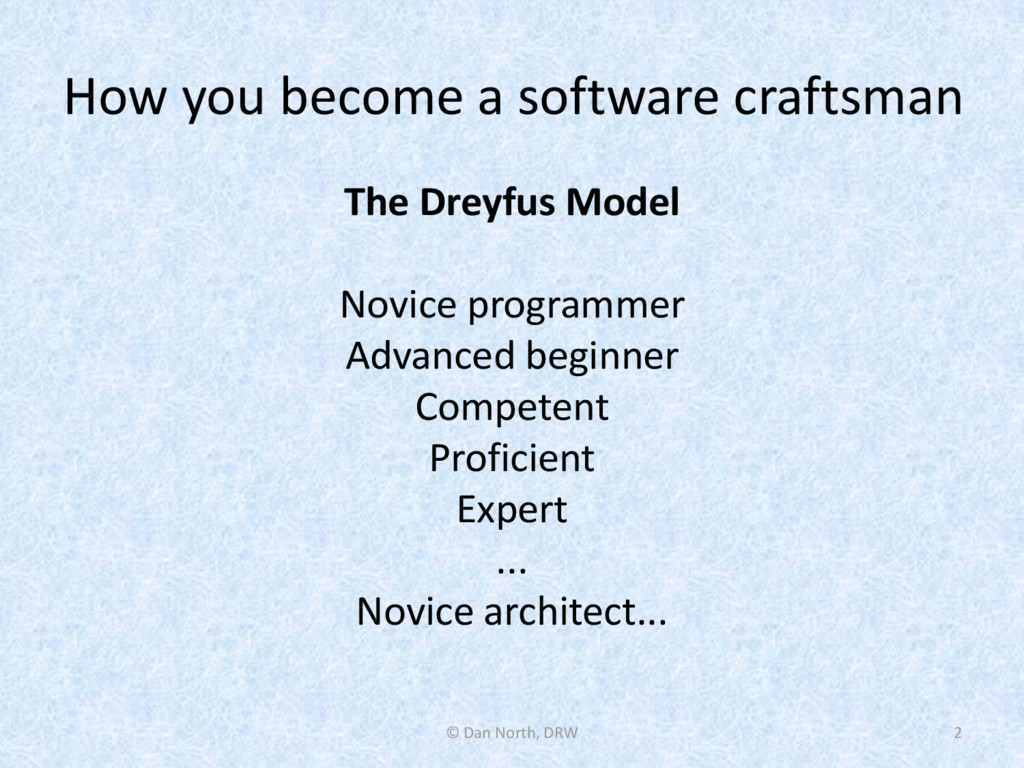 How you become a software craftsman The Dreyfus...