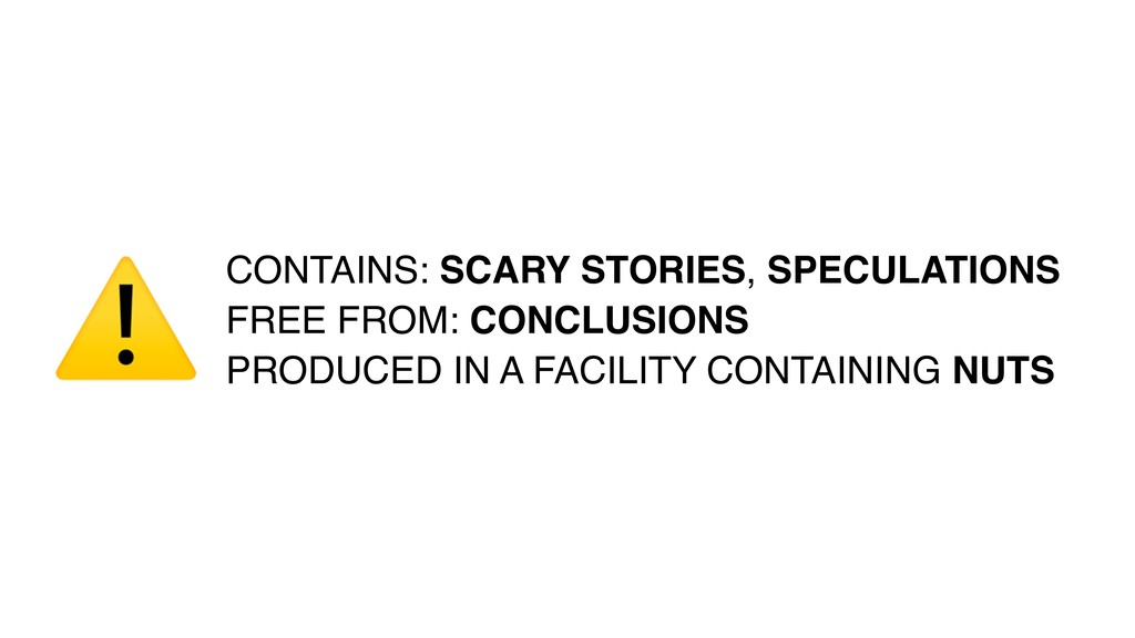 CONTAINS: SCARY STORIES, SPECULATIONS FREE FROM...